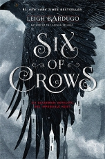 4. SIx of Crows by Leigh Bardugo